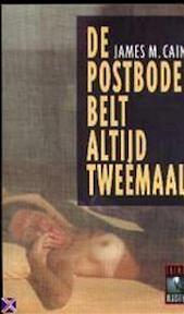 De postbode belt altijd tweemaal - James M. Cain, Else Hoog (ISBN 9789029509442)