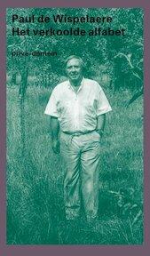 Het verkoolde alfabet - Paul de Wispelaere (ISBN 9789029557597)