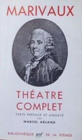 Théâtre complet - Pierre Carlet De Marivaux