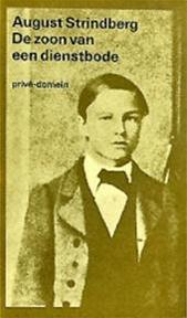De zoon van een dienstbode - August Strindberg, Marguérite E. Törnqvist-Verschuur, Egil Törnqvist (ISBN 9789029548151)