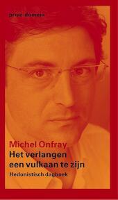Vulkanisch verlangen - Michael Onfray (ISBN 9789029536318)