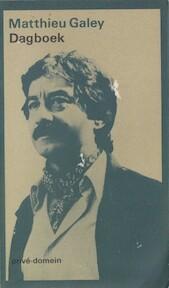 Dagboek 1953-1986 - Matthieu Galey, Joop van Helmond (ISBN 9789029514576)