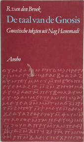 De taal van de Gnosis - R. van Den Broek (ISBN 9789026307454)