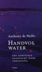 Handvol water - Anthony De Mello, Paul Janssen (ISBN 9789020936834)