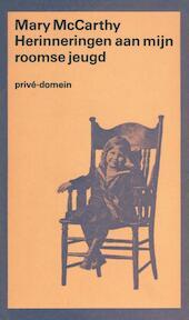 Herinneringen aan mijn roomse jeugd - Mary McCarthy (ISBN 9789029529396)