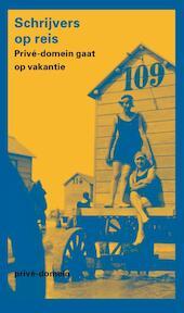 Schrijvers op reis (ISBN 9789029587761)