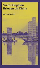 Brieven uit China - Victor Segalen (ISBN 9789029538084)