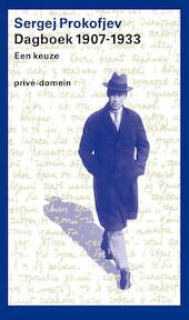 Dagboek 1907-1933 - Sergej Prokofjev (ISBN 9789029564304)