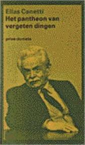 Het pantheon van vergeten dingen - E. Canetti, W. Hansen (ISBN 9789029509053)