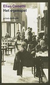 Het ogenspel - Elias Canetti (ISBN 9789029508834)