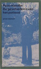 De geschiedenis van het potlood - Peter Handke, Hans Hom (ISBN 9789029519335)
