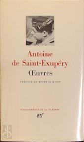 Oeuvres - De Saint-Exupéry