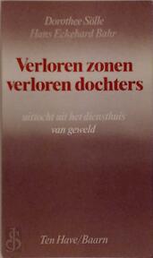 Verloren zonen, verloren dochters - Dorothee Sölle, Hans-Eckehard Bahr, Bert van Rijswijk (ISBN 9789025942762)