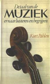 Taal van de muziek er naar luisteren - Pahlen (ISBN 9789061200888)