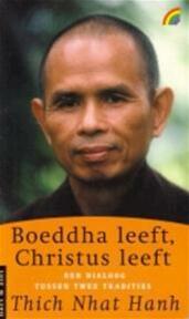 Boeddha leeft, Christus leeft - Nhât Hanh (thich), Anna Bol (ISBN 9789041703255)
