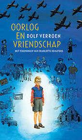 Oorlog en vriendschap - Dolf Verroen (ISBN 9789059653818)