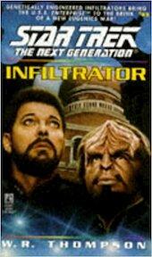 Infiltrator - Star Trek The Next Generation - W. R. Thompson (ISBN 9780671568313)