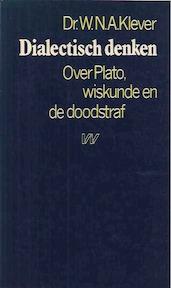 Dialectisch denken - W. N. A. Klever (ISBN 9789029397513)