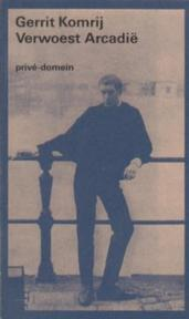 Verwoest Arcadië - Gerrit Komrij (ISBN 9789029526944)