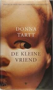 De kleine vriend - Donna Tartt (ISBN 9789023403555)