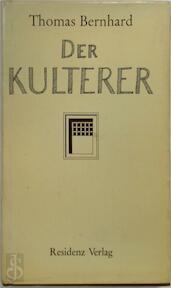 Der Kulterer - Thomas Bernhard (ISBN 9783701700981)