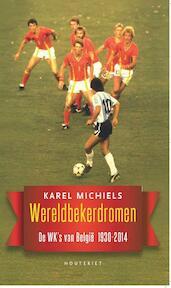 Wereldbekerdromen - Karel Michiels (ISBN 9789089242990)