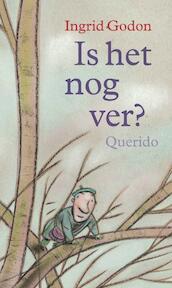 Is het nog ver? - Ingrid Godon (ISBN 9789045111513)