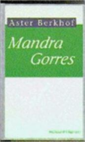 Mandra Gorres - Aster Berkhof (ISBN 9789002197970)