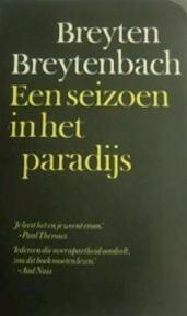 Een seizoen in het paradijs - Breyten Breytenbach, Adriaan van Dis, André Brink (ISBN 9789029015943)