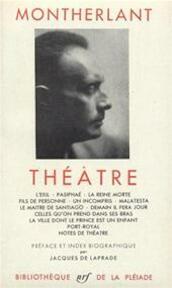 Théâtre - Montherlant