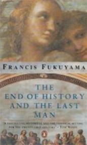 The end of history and the last man - Francis Fukuyama (ISBN 9780140154191)