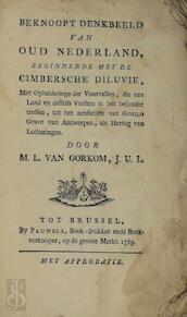 Beknoopt denkbeeld van oud Nederland, - Melchior Lambrecht van Gorkom