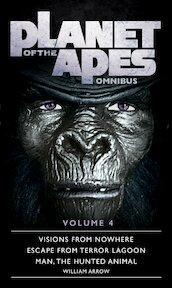 Planet of the Apes Omnibus 4 - Titan Books, William Arrow (ISBN 9781785653957)