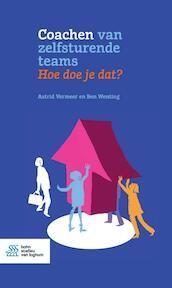 Coachen van zelfsturende teams. Hoe doe je dat? - Astrid Vermeer, Ben Wenting (ISBN 9789036821810)