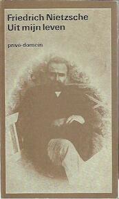 Uit mijn leven - Friedrich Nietzsche, Charles Vergeer (ISBN 9789029532488)