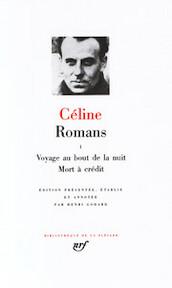 Romans I - Louis-Ferdinand Céline