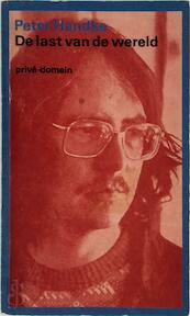 De last van de wereld - P. Handke (ISBN 9789029518635)