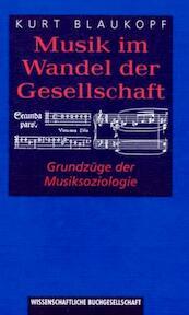 Musik im Wandel der Gesellschaft - Kurt Blaukopf (ISBN 9783534130023)