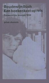Een boekenkast op reis - Boudewijn Büch (ISBN 9789029503426)