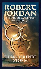 De naderende storm - Robert Jordan, Brandon Sanderson (ISBN 9789024570669)