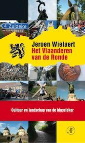 Het Vlaanderen van de Ronde - Jeroen Wielaert (ISBN 9789029587303)