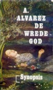 De wrede god - A. Alvarez, Heleen ten Holt (ISBN 9789029500906)