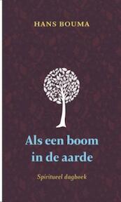 Als een boom in de aarde - Hans Bouma (ISBN 9789043517355)