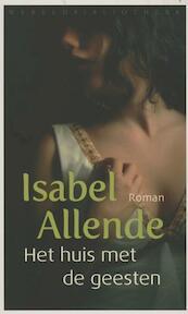 Het huis met de geesten - Isabel Allende (ISBN 9789028424876)