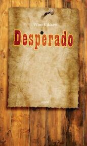 Desperado - Wim Kikkert (ISBN 9789461539953)