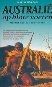 Australië op blote voeten - Marlo Morgan (ISBN 9789022982105)
