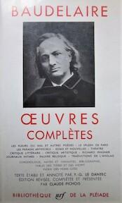 Oeuvres complètes - Baudelaire