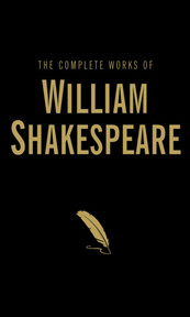 The Complete Works of William Shakespeare - William Shakespeare (ISBN 9781840225570)