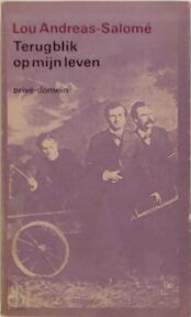 Terugblik op mijn leven - Lou Andreas-SalomÉ, Ernst Pfeiffer, Thomas Graftdijk, Hanneke Wijgh (ISBN 9789029500968)