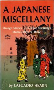 A Japanese Miscellany - Lafcadio Hearn (ISBN 9780804803076)